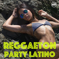 Reggaeton Party Latino — сборник