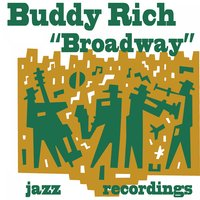 Broadway — Buddy Rich