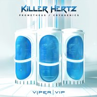 Prometheus / Cryogenics — Killer Hertz