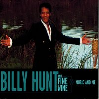 Billy Hunt and Fine Wine — Jerry Marcellino, Billy Hunt