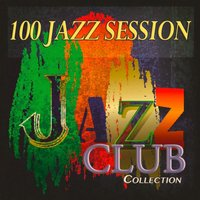 100 Jazz Session — сборник