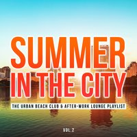 Summer in the City, Vol. 2 — сборник