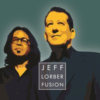 Get Up — Jeff Lorber Fusion