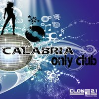 Only Club EP — Calabria