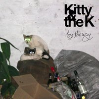 By the Way — Kitty & The K