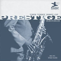 The Very Best Of Prestige Records (Prestige 60th) — сборник