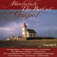 Absolutely The Best Of Gospel Volume 1 — сборник