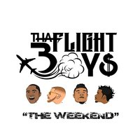 The Weekend — Badman, Randy Ross, Tha Flight Boys, Tr33z, Thee BadMan, Flight Boy Jon