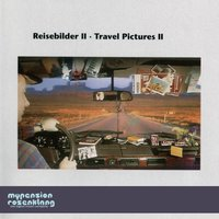 Travel Pictures II - Reisebilder II -Songs for Travelling and Driving — Hans-Günther Wagener