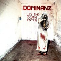 Let The Death Enter — Dominanz