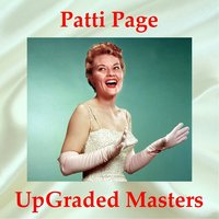 Patti Page UpGraded Masters — Patti Page