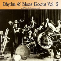 Rhythm & Blues Roots Vol. 2 — сборник