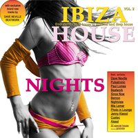 Ibiza House Nights Vol. 2 (From Electro Chill House to Minimal and Deep House) — сборник