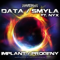 Implant / Progeny — Data, Smyla, Nýx