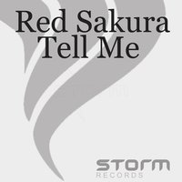 Tell Me — Red Sakura