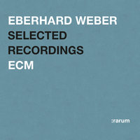 Selected Recordings — Eberhard Weber