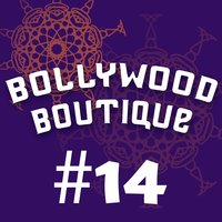 Bollywood Boutique #14 — Sunfly Karaoke