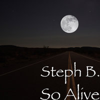 So Alive — Steph B., Alastor