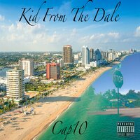 Kid From The Dale Mixtape — Cap10