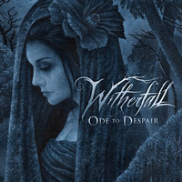 Ode to Despair — Witherfall