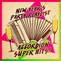 New Year's Party Playlist: Accordion Super Hits — Феликс Мендельсон, Accordion Festival, French Café Accordion Music, New Years Eve Party