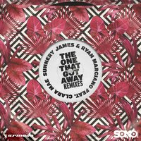 The One That Got Away — Sunnery James & Ryan Marciano, Clara Mae