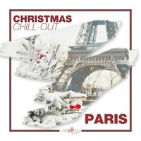 Christmas Chill-Out in Paris — сборник