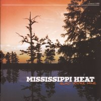 Glad You're Mine — Mississippi Heat
