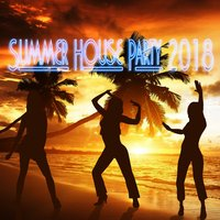 Summer House Party 2018 — Various artists