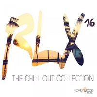 RLX #16 - The Chill Out Collection — сборник