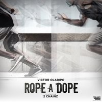 Rope a Dope — 2Chainz, Victor Oladipo