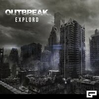 Outbreak — Explord