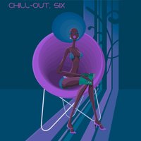 Chill-Out, Six — сборник