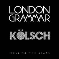 Hell to the Liars — London Grammar