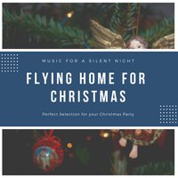 Flying Home for Christmas — сборник