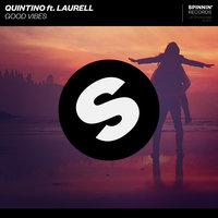 Good Vibes — QUINTINO, Laurell