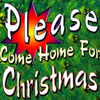 Please Come Home for Christmas — Франц Грубер