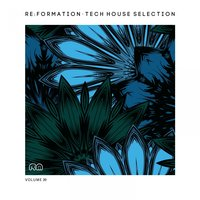 Re:Formation, Vol. 39 - Tech House Selection — сборник