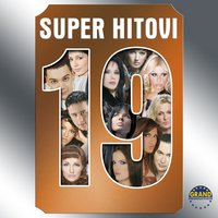 Grand Super Hitovi, Vol. 19 — сборник