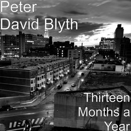 Thirteen Months a Year — Peter David Blyth