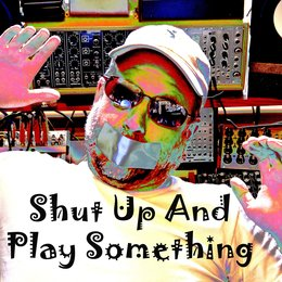 Shut up and Play Something — Greg Wells