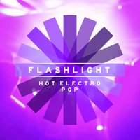 Flashlight: Hot Electro Pop — Sacha Collisson