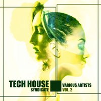Tech House Syndicate, Vol. 2 — сборник
