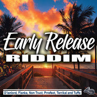 Early Release Riddim — сборник