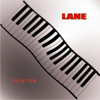 For All Time — Lane