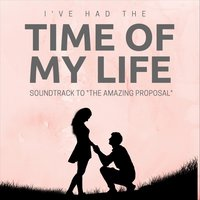 "(I've Had) The Time of My Life [Soundtrack to ""The Amazing Proposal""] — Ivories"