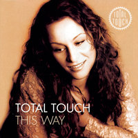 This Way + Bonus Track — Total Touch