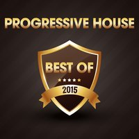 Progressive House - The Best of 2015 — сборник