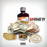Spend It — Da Real Young Gunna, Dae Swagg