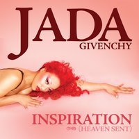 Inspiration (Heaven Sent) — Jada Givenchy